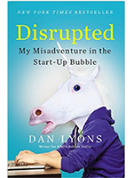 Disrupted: My misadventures in the start-up bubble