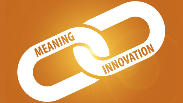 Link between meaning and innovation