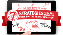 7 strategies CIOs are using to drive digital transformation